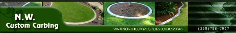N.W. Custom Curbing - Creating custom concrete curb, edging, and landscape borders since 1990